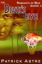 The Devil's Eye (The Remnants of War Series, Book 3) PDF Download