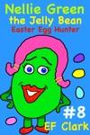 Nellie Green The Jelly Bean Easter Egg Hunter