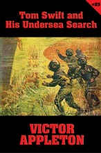 Tom Swift #23: Tom Swift And His Undersea Search