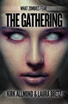 What Zombies Fear 3 The Gathering