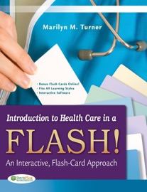Introduction To Health Care In A Flash