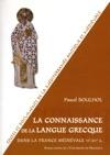 La Connaissance De La Langue Grecque Dans La France Mdivale VIe-XVe S