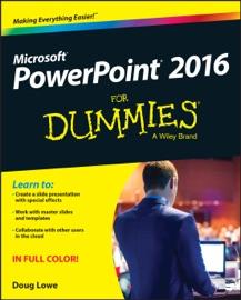 PowerPoint 2016 For Dummies - Doug Lowe