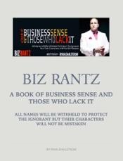 Download and Read Online Biz Rants