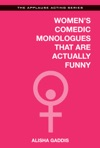 Womens Comedic Monologues That Are Actually Funny