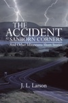 The Accident At Sanborn Corners And Other Minnesota Short Stories