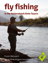 Fly Fishing In The Nationalpark Hohe Tauern