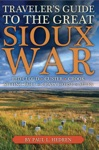 Travelers Guide To The Great Sioux War
