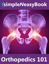 Orthopedics 101