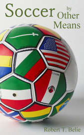 Soccer By Other Means book