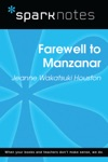 Farewell To Manzanar SparkNotes Literature Guide