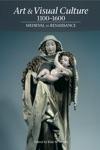 Art  Visual Culture 1100-1600 Medieval To Renaissance