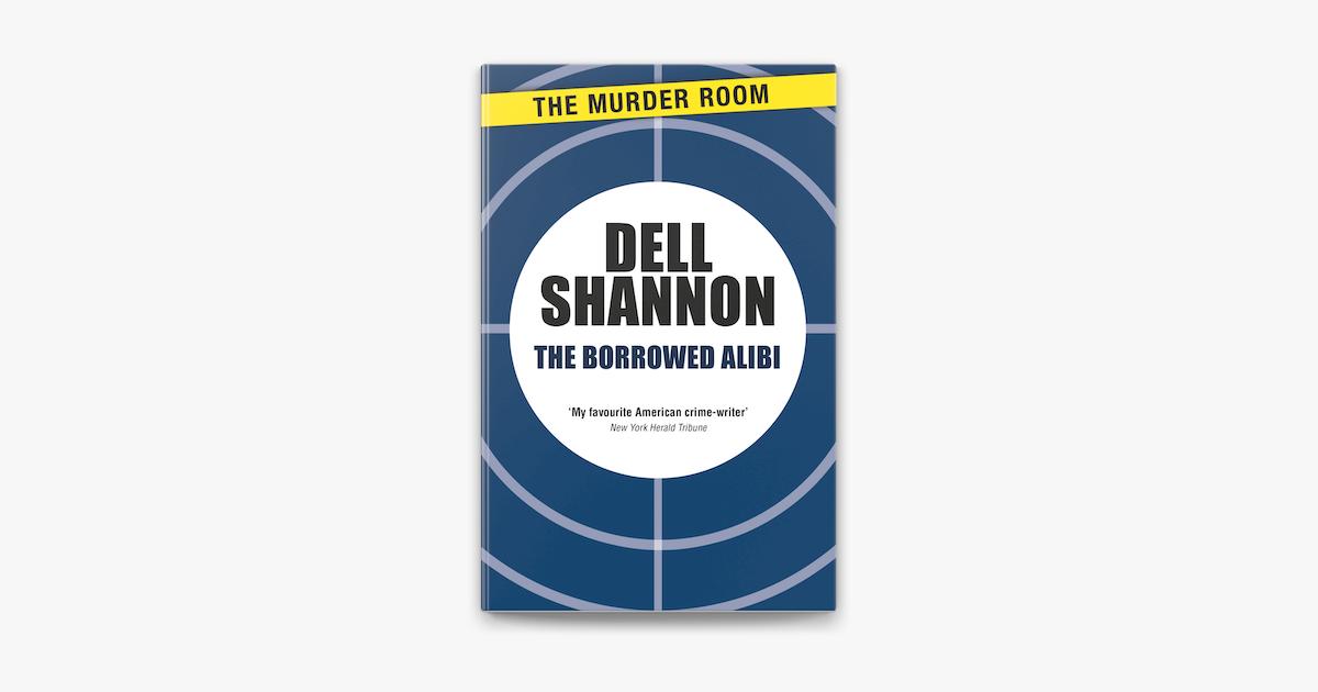 The Borrowed Alibi on Apple Books