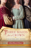 Ella March Chase - Three Maids for a Crown artwork