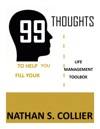 99 Thoughts To Help You Fill Your Life Management Tool Box