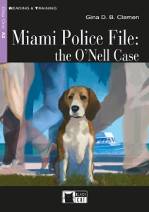 Miami Police File: the O'Neill Case Book Cover