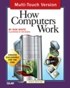 How Computers Work 9th Edition Multi-Touch Version