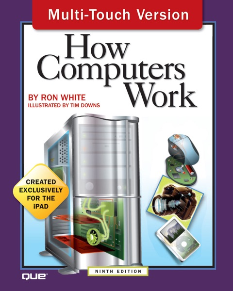 How Computers Work, 9th Edition, Multi-Touch Version