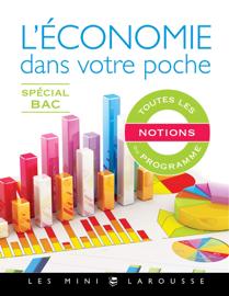 L'économie dans votre poche - Spécial bac