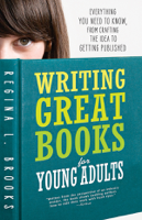 Regina L Brooks - Writing Great Books for Young Adults artwork