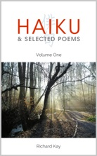 Haiku & Selected Poems Volume I