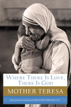 Where There Is Love, There Is God