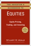 The Investors Guidebook To Equities