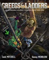 Greegs  Ladders By Zack Mitchell And Danny Mendlow