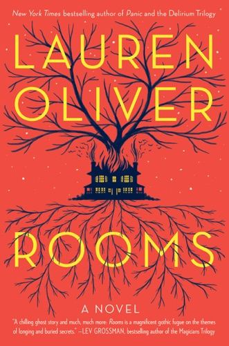 Rooms - Lauren Oliver - Lauren Oliver