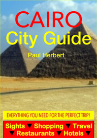 Cairo, Egypt City Guide - Sightseeing, Hotel, Restaurant, Travel & Shopping Highlights (Illustrated)