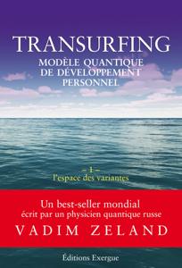 Transurfing T1 - Modèle quantique de développement personnel La couverture du livre martien