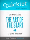 Quicklet On Guy Kawasakis The Art Of The Start