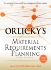 Orlickys Material Requirements Planning Third Edition