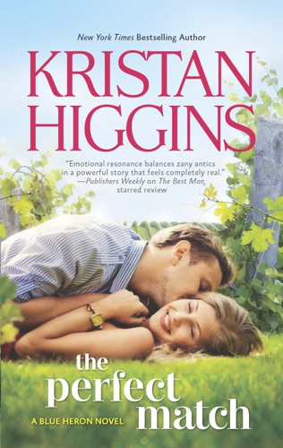 Kristan Higgins - The Perfect Match