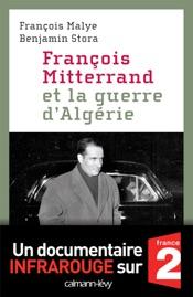 Download and Read Online François Mitterrand et la guerre d'Algérie
