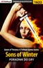 Game of Thrones: A Telltale Games Series - Sons of Winter (Poradnik do gry)