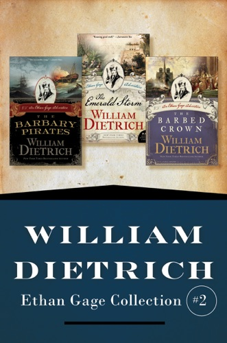 William Dietrich - Ethan Gage Collection #2