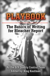 Playbook The Basics Of Writing For Bleacher Report