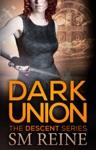 Dark Union The Descent Series 3