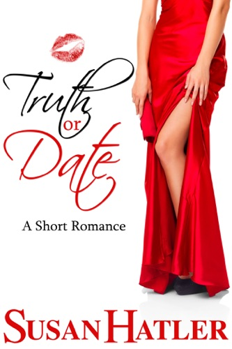 Truth or Date - Susan Hatler - Susan Hatler