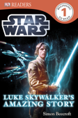 DK Readers L1: Star Wars: Luke Skywalker's Amazing Story (Enhanced Edition)