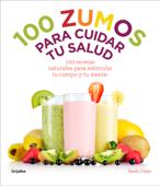 100 zumos para cuidar tu salud (ibooksauthor)