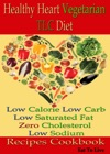 Healthy Heart Vegetarian TLC Diet Low Calorie Low Carb