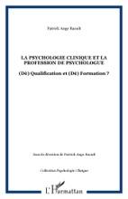 La Psychologie Clinique Et La Profession De Psychologue