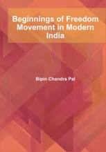 Beginnings Of Freedom Movement In Modern India