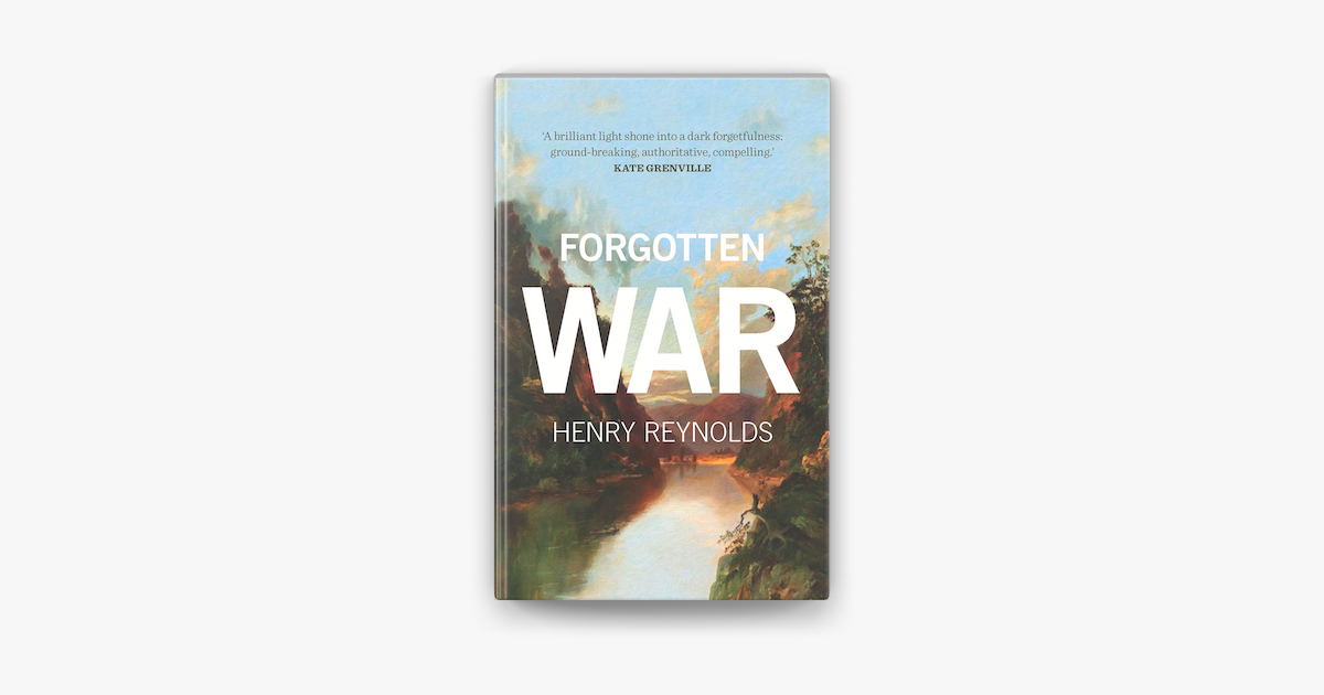 Forgotten War - Henry Reynolds