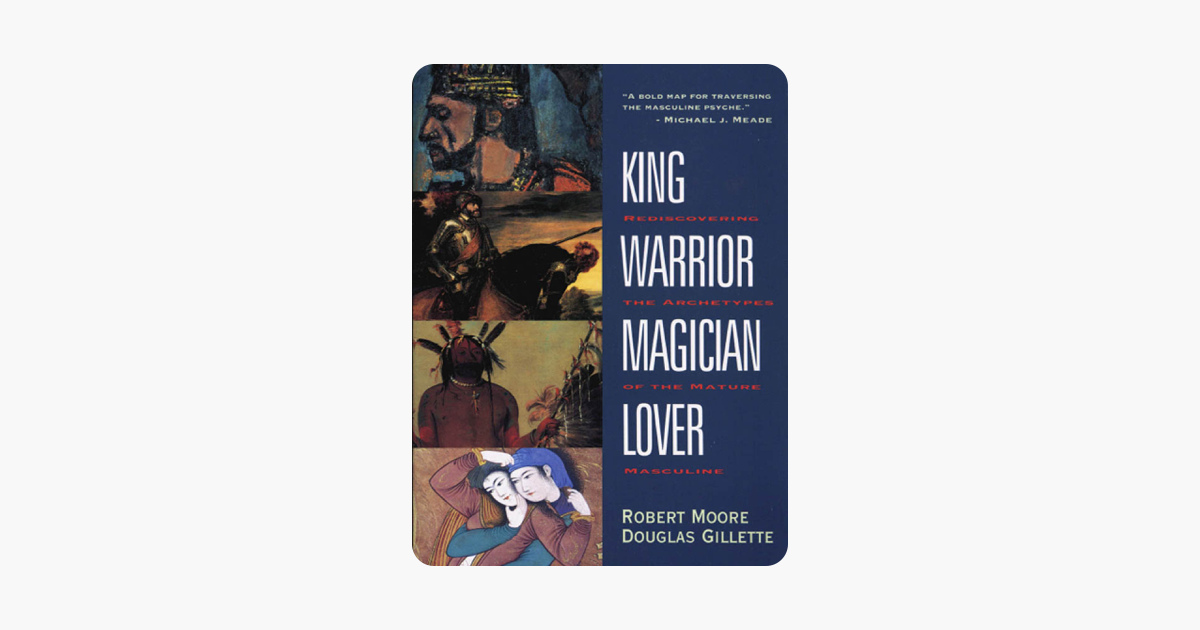 ‎King, Warrior, Magician, Lover on Apple Books