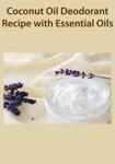 Coconut Oil Deodorant Recipe with Essential Oils