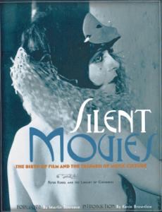 Silent Movies - Peter Kobel, Martin Scorsese & Kevin Brownlow