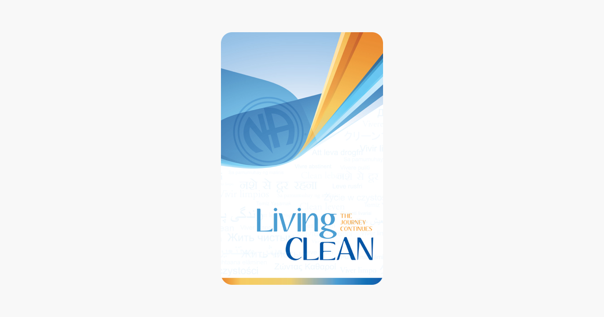 Living Clean: The Journey Continues - Fellowship of Narcotics Anonymous
